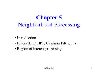 Chapter 5 Neighborhood Processing
