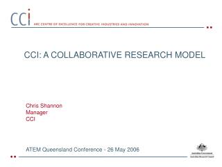CCI: A COLLABORATIVE RESEARCH MODEL