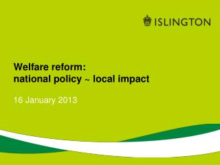 Welfare reform:   national policy ~ local impact