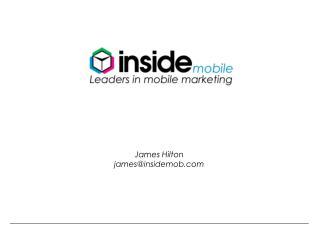 James Hilton james@insidemob.com
