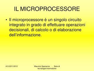 IL MICROPROCESSORE