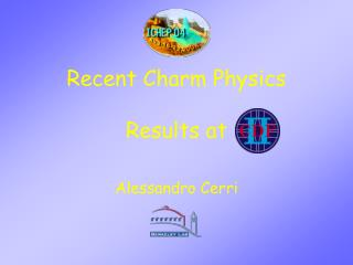 Recent Charm Physics  Results at