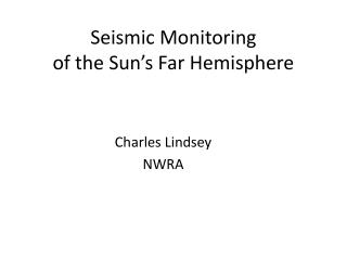 Seismic Monitoring  of the Sun's Far Hemisphere