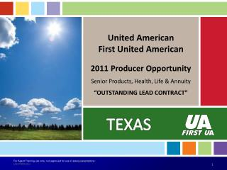 United American First United American 2011 Producer Opportunity