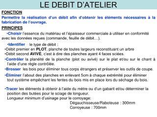 LE DEBIT D'ATELIER