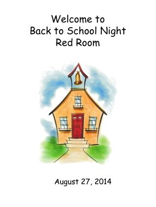 Welcome to Back to School Night Red Room