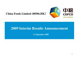 2009 Interim Results Announcement