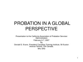 PROBATION IN A GLOBAL PERSPECTIVE
