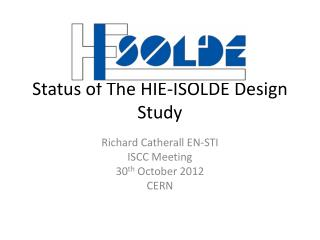 Status of The HIE-ISOLDE Design Study
