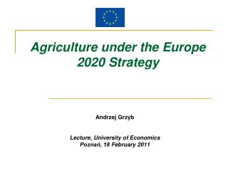 Agriculture under the Europe 2020  S trategy