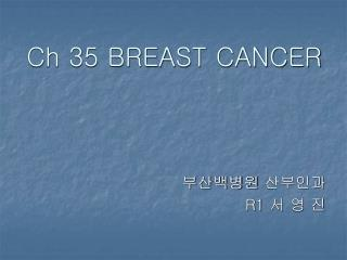 Ch 35 BREAST CANCER