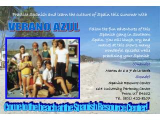 Practice Spanish and learn the culture of Spain this summer with