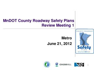 MnDOT  County Roadway Safety Plans Review Meeting 1