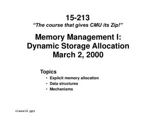Memory Management I: Dynamic Storage Allocation March 2, 2000