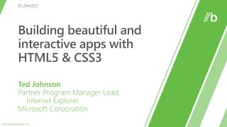 Building beautiful and interactive apps with HTML5 & CSS3