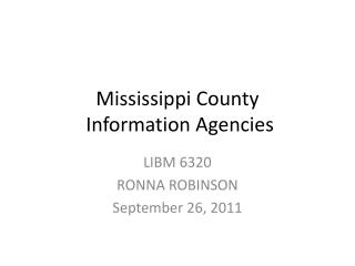 Mississippi County  Information Agencies