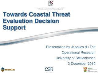 Towards Coastal Threat Evaluation Decision  Support