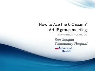 How to Ace the CIC exam? AH-IP group meeting