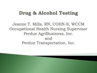 General philosophy regarding drug/alcohol-free work environment Regulations  governing DOT testing