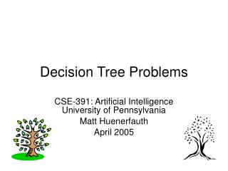 Decision Tree Problems