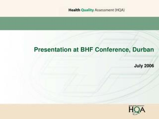 Presentation at BHF Conference, Durban