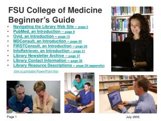 FSU College of Medicine Beginner's Guide