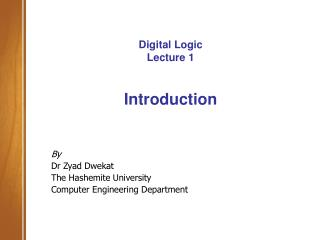 Digital Logic Lecture 1 Introduction