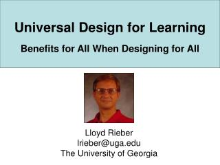 Universal Design for Learning Benefits for All When Designing for All