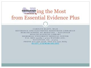 ing  the Most  from Essential Evidence Plus