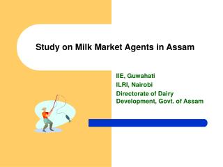 Study on Milk Market Agents in Assam