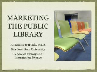 MARKETING THE PUBLIC LIBRARY