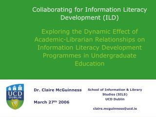Collaborating for Information Literacy Development (ILD)