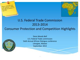 U.S. Federal Trade Commission  2013-2014 Consumer Protection and Competition Highlights