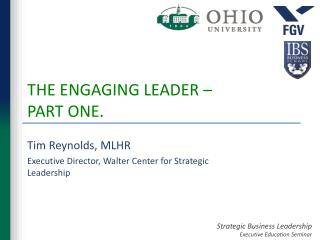 THE ENGAGING LEADER –  PART ONE.