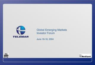Global Emerging Markets Investor Forum June 16-18, 2004