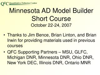 Minnesota AD Model Builder  Short Course October 22-24, 2007