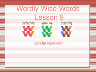 Wordly Wise Words  Lesson 9