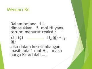 Mencari Kc