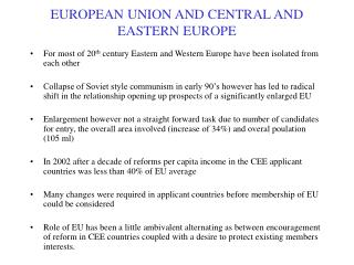 EUROPEAN UNION AND CENTRAL AND EASTERN EUROPE