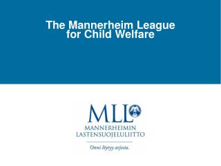 The Mannerheim League  for Child Welfare