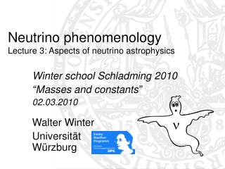 Neutrino phenomenology Lecture 3: Aspects of neutrino astrophysics