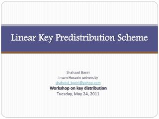 Linear Key  Predistribution  Scheme
