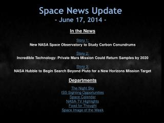 Space News Update -  June 17, 2014  -