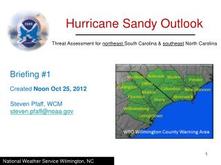 Threat Assessment for  northeast  South Carolina &  southeast  North Carolina