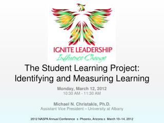 The Student Learning Project: Identifying and Measuring Learning