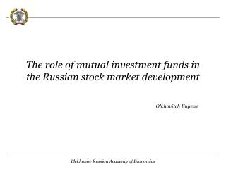 The role of mutual investment funds in the Russian stock market development