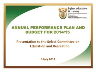 ANNUAL PERFORMANCE PLAN AND BUDGET  FOR 2014/15