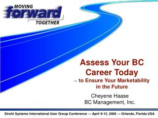Assess Your BC Career Today ~ to Ensure Your Marketability  in the Future