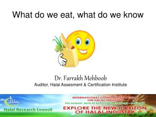 What do we eat, what do we know