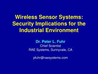 Wireless Sensor Systems:  Security Implications for the Industrial Environment